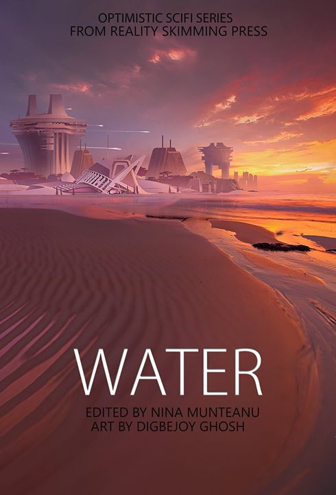 """Water"" a Speculative Fiction Anthology by Reality Skimming Press"