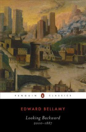 LookingBackward EdwardBellamy