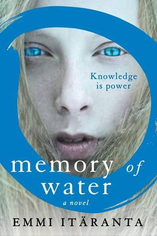 Memory of Water Emmi Itaranta