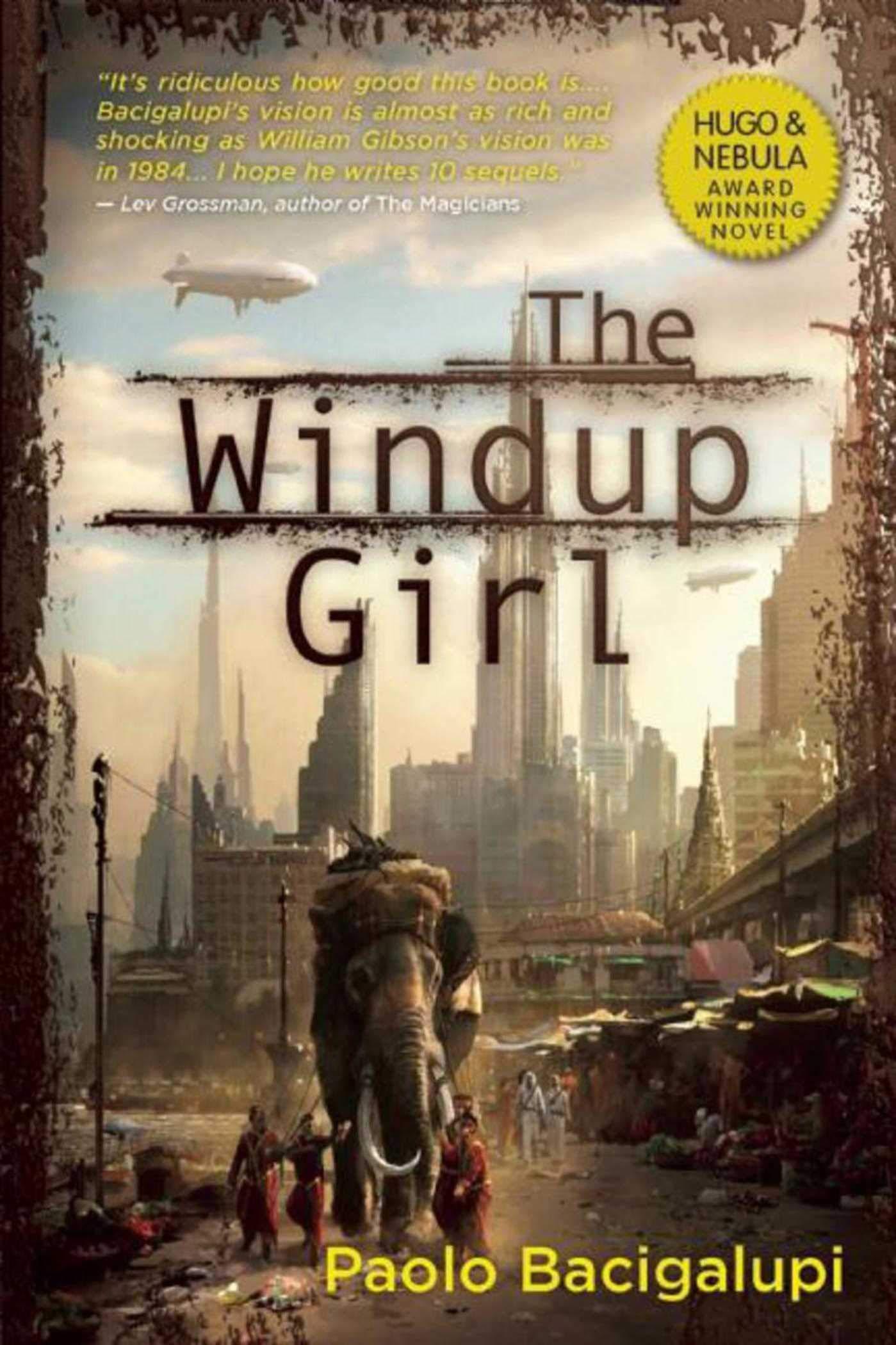 TheWindupGirl Paolo Bacigalupi